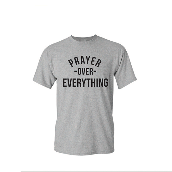 Pray Over Everything - Gray