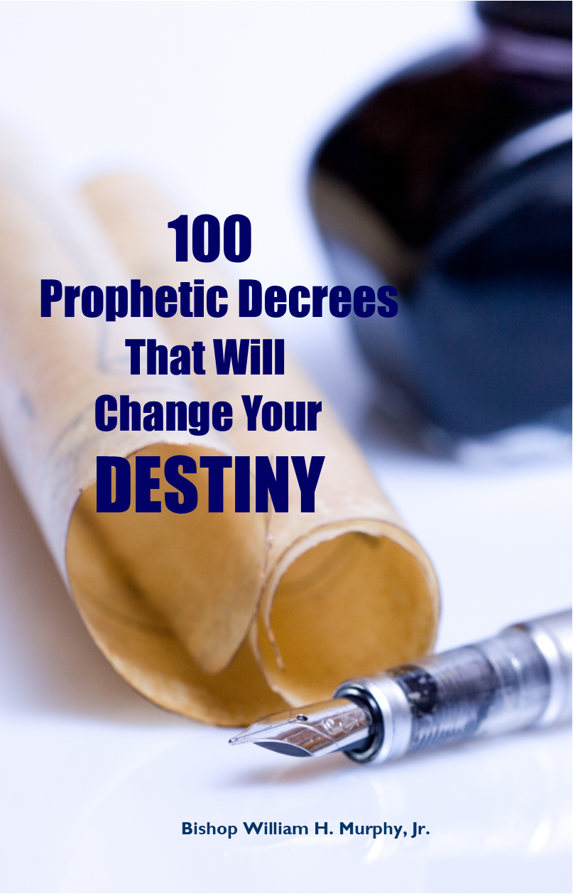 100 Prophetic Decrees That Will Change Your Life